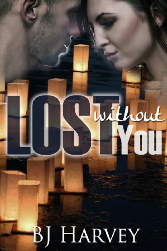 Lost Without You by BJ Harvey