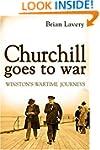 Churchill Goes to War: Winston's Wart...