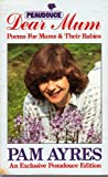 img - for DEAR MUM Poems for Mums and Their Babies book / textbook / text book