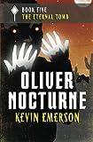 The Eternal Tomb (Oliver Nocturne)