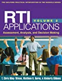 img - for RTI Applications, Volume 2: Assessment, Analysis, and Decision Making (Guilford Practical Intervention in the Schools Series) book / textbook / text book