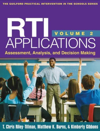 RTI Applications, Volume 2: Assessment, Analysis, and Decision Making (Guilford Practical Intervention in the Schools Series)