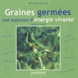 Graines Germes, une explosion d'nergie vivante