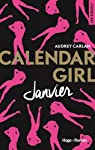 Calendar Girl, tome 1 : Janvier  par Carlan