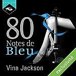 80 Notes de Bleu   Vina Jackson