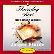First Among Sequels: A Thursday Next Novel | Jasper Fforde