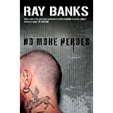 No More Heroes (Cal Innes Novels)by Ray Banks