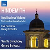Hindemith: Nobilissima Visione & Five Pieces for String Orchestra, Opus 44, No. 4