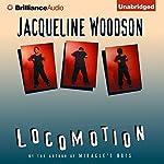 Locomotion | Jacqueline Woodson