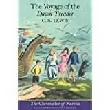 The Voyage of the Dawn Treader (The Chronicles of Narnia, Book 5, Full-Color Collector's Edition) ~ C. S. Lewis