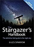 img - for The Stargazer's Handbook: An Atlas of the Night Sky book / textbook / text book