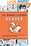 The Daniel Clowes Reader: Ghost World...