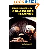 A Traveler's Guide to the Galapagos Islands (Non-Series Guidebooks) 4th Edition (Galapagos Traveler's Guide)