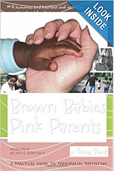 Brown Babies, Pink Parents