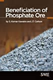 img - for Beneficiation of Phosphate Ore book / textbook / text book