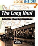 The Long Haul: American Trucking Comp...