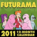 Futurama 2011 Wall Calendar
