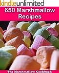 650 Marshmallow Recipes: The Big Mars...
