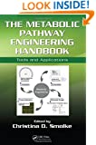 The Metabolic Pathway Engineering Handbook: Tools and Applications (v. 2)