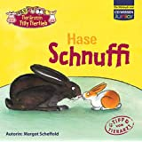 "CD WISSEN Junior - Tier�rztin Tilly Tierlieb - Hase Schnuffi, 1 CDvon ""Margot Scheffold"""