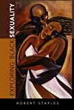 img - for Exploring Black Sexuality book / textbook / text book