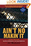 Ain't No Makin' It: Aspirations and A...