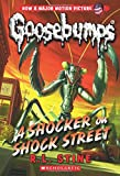 img - for A Shocker on Shock Street (Classic Goosebumps #23) book / textbook / text book