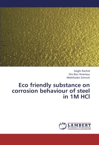 Eco friendly substance on corrosion behaviour of steel in 1M HCl