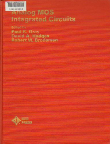 Analogue Metal-oxide Semiconductor Integrated Circuits (IEEE Press selected reprint series) PDF