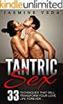 Tantric Sex: 33 Techniques that will...