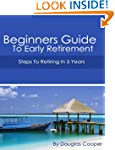 Beginners Guide To Early Retirement