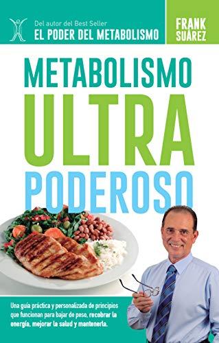 Metabolismo ultra poderoso [Suarez, Frank] (Tapa Blanda)