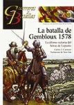 Batalla de Gembloux 1578,La (Guerrero...