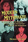 img - for Modern Mythmakers: 33 Interviews with Horror, Science Fiction and Fantasy Writers and Filmmakers book / textbook / text book