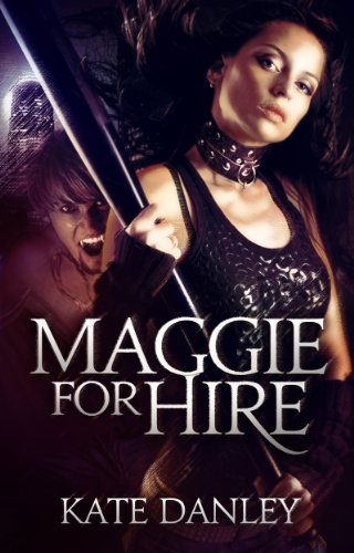 Book: Maggie for Hire (Maggie MacKay - Magical Tracker) by Kate Danley