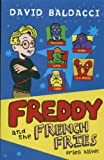 Freddy and the French Fries: Fries Alive (0330442309) by Baldacci, David