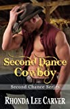 img - for Second Dance Cowboy (Second Chance Book 4) book / textbook / text book
