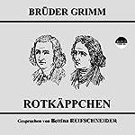 Rotkäppchen |  Brüder Grimm
