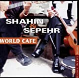 Sepehr & Shahin World Cafe