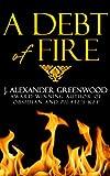 A Debt of Fire: A Tale of Horror