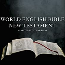 World English Bible New Testament Audiobook by  World English Bible New Testament Narrated by Dave Williams