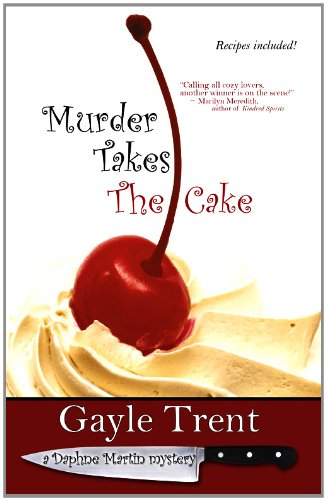 Murder Takes The Cake by Gayle Trent ebook deal