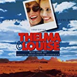 echange, troc Glenn Frey, Charlie Sexton, Toni Childs, Grayson Hugh, B.B. King, Kelly Willis, Chris Whitley, Martha Reeves, Marianne Faithfull, Hans Zimmer featuring Pete Haycock - Thelma & Louise: Music from the Original Motion Picture Soundtrack