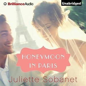 Honeymoon in Paris Audiobook