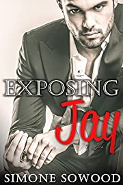 Billionaire's Secret:  Exposing Jay: A Chicago Suits Romance (Loving Jay Book 2)
