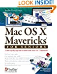 Mac OS X Mavericks for Seniors: Learn...