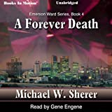 img - for A Forever Death: Emerson Ward Series, Book 4 book / textbook / text book