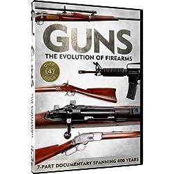 Guns - The Evolution of Firearms