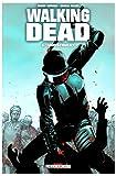 echange, troc Robert Kirkman, Charlie Adlard - Walking Dead, Tome 5 : Monstrueux