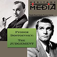 The Judgement  by Fyodor Dostoevsky Narrated by Trevor Howard